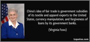 China's idea of fair trade is government subsidies of its textile and ...