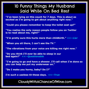 10 Funny Things My Husband Said While on Bed Rest