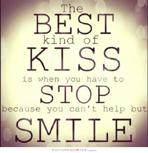 Smile Quotes Kiss Quotes Kissing Quotes