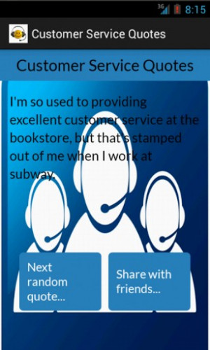 Customer Service Smart Quotes http://www.appszoom.com/android ...