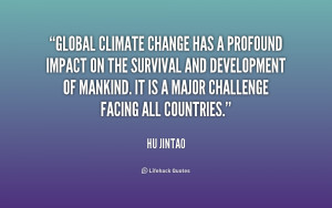 File Name : quote-Hu-Jintao-global-climate-change-has-a-profound ...