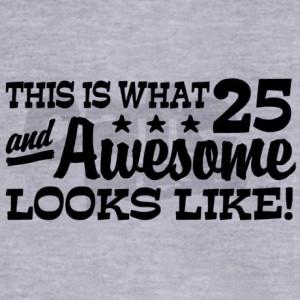 funny_25th_birthday_womens_zip_hoodie.jpg?color=LightSteel&height=460 ...