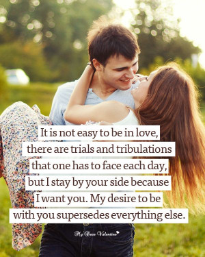 It is not easy to be in love, there are trials and tribulations that ...