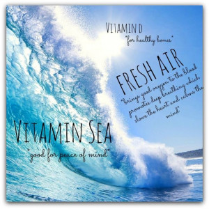 ... Benefits, Sunshine Sea, Fresh Water Quotes, Vitamins Sea, Ocean Quotes