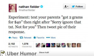 ... prank-text their parents pretending to be a drug dealer. (20 Pictures