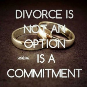 ... yet to end a marriage commitment quotes is marriage commitment quotes