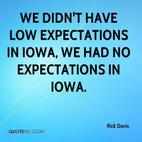 Low Expectations Quotes