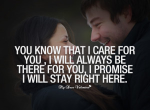 Sweet Love Quotes - You know that I care for you