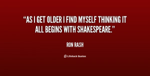 quote-Ron-Rash-as-i-get-older-i-find-myself-137759_1.png