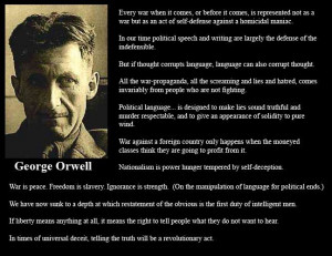 ... , True, Truths, Things, George Orwell Quotes, People, Univers Deceit