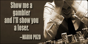 browse quotes by subject browse quotes by author gambling quotes ...