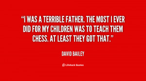 Terrible Father Quotes