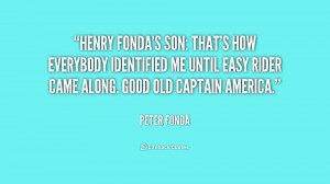 Henry Fonda's son: That's how everybody identified me until Easy Rider ...
