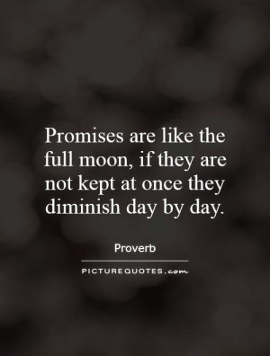 Promise Quotes Moon Quotes Proverb Quotes