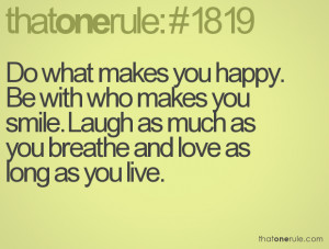 do What Makes You Happy Quotes Tumblr do What Makes You Happy