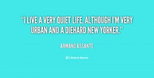 Quiet Life Quotes