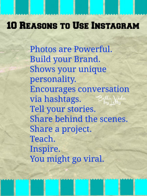 Instagram Quotes About Crushes 10 reasons to use instagram