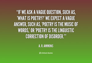 question quotes answer quotes a r ammons quotes
