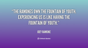 quote-Joey-Ramone-the-ramones-own-the-fountain-of-youth-30054.png