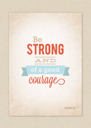 These are the bible verse courage verses about Pictures