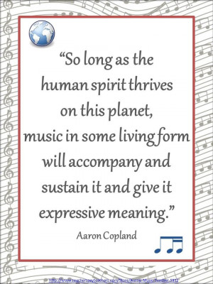 Aaron Copland quote from the MusicTeacherResources page!