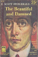 American classics like The Beautiful and Damned by F. Scott Fitzgerald