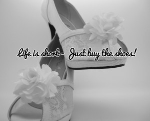 Shoe Quote of The Day