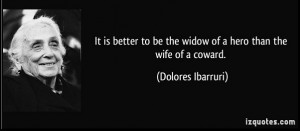 dolores ibarruri quotes better to die on one s feet than to live on