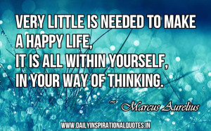 ... life, it is all within yourself, in your way of thinking