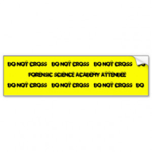 Forensic Science Academy Attendee Bumper Stickers
