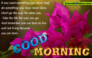 gud morning quotes Good Morning: Good Morning… Have a great day