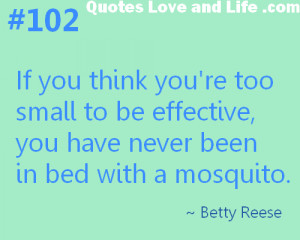 motivational-quotes-if-you-think-you-are-too-small-to-be-effective ...