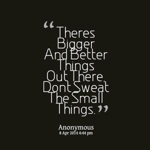 The Bigger Picture Quotes. QuotesGram