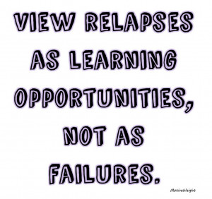 View Relapses Learning Opportunities