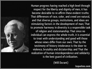 Human progress having reached a high level through respect for the ...