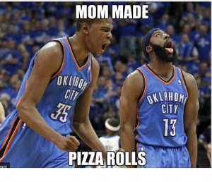 Images oF Funny quotes and sayings I Love Pizza Rolls!