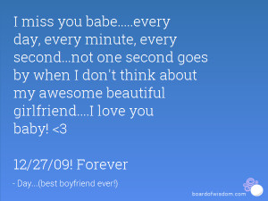 Love My Babe Quotes I miss you babe.....every day,