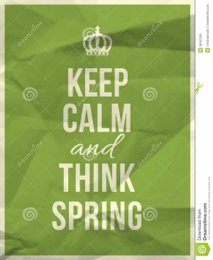 Keep calm and think spring quote on green crumpled paper texture.