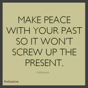 Unknown-Make-peace-with-your-past.jpeg