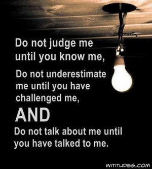 do not judge me...