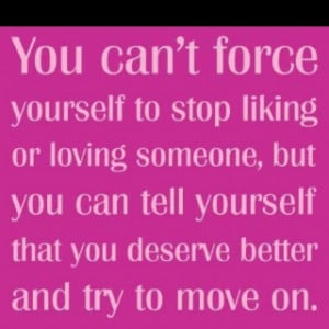 You Deserve Better Quotes Love