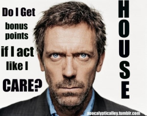 Images Of House Funny Jokes Humoar Sarcasm Dr Hugh Laurie Wallpaper