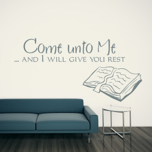 Come-Unto-Me-And-I-Will-Give-You-Rest-Quote-Wall-Sticker-Art-Decal ...