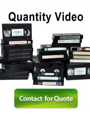 Video tape conversion quantity quote
