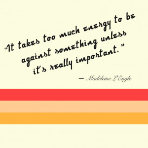 Madeleine L'Engle quote,