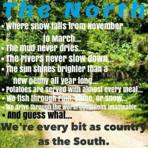 Im a Northern country girl (:Northern Girls Quotes Country, Northern ...