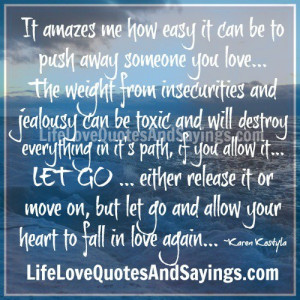 Quotes About Someone Pushing You Away