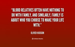 quotes about family not being blood