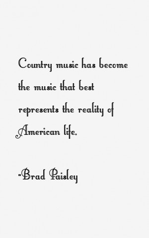 Brad Paisley Quotes & Sayings