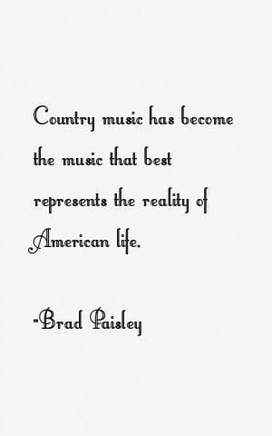 Brad Paisley Quotes & Sayings
